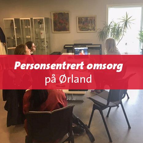 God praksis for personsentrert omsorg på Ørland