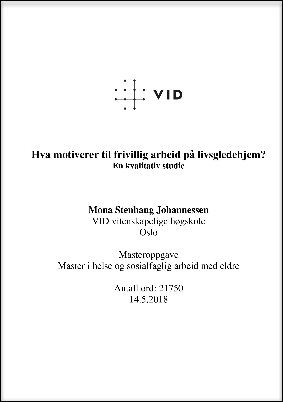 Masteroppgave: Hva motiverer til frivillig arbeid på livsgledehjem? En kvalitativ studie av Mona S. Johannessen